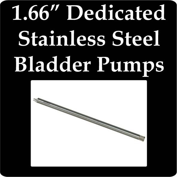 "1.66"" OD Dedicated Stainless Steel Bladder Pumps"