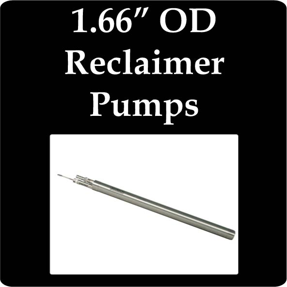 "1.66"" OD Reclaimer Pumps"