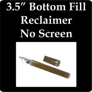 """3.5"""" Bottom Fill Reclaimer, No Screen"""