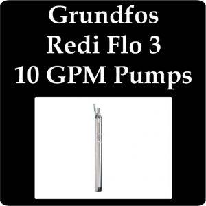Grundfos Redi Flo 3 10 GPM Pumps