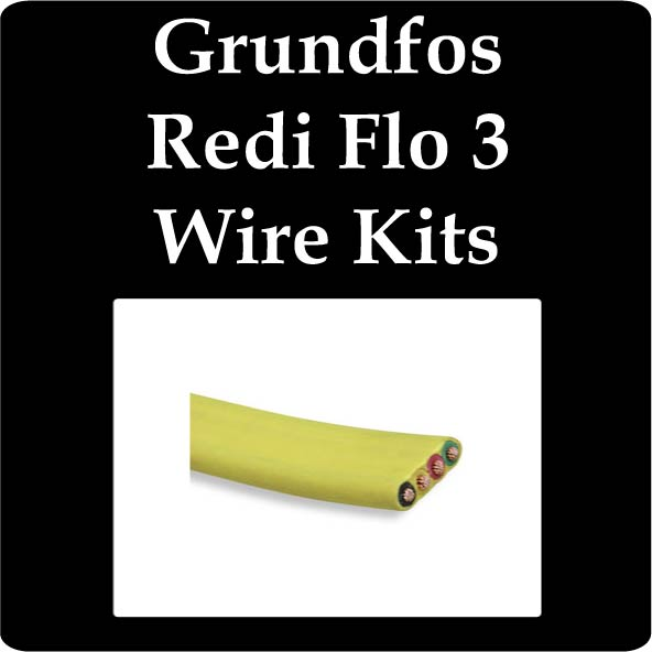 Grundfos Redi Flo 3 Wire Kits